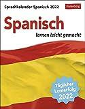 Sprachkalender Spanisch - lernen leicht gemacht - Tagesabreißkalender 2022 mit Grammatik - & Wortschatztraining - zum Aufstellen oder Aufhängen - 12,5 x 16 cm