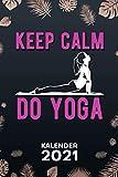 KALENDER 2021 A5: für Yogini - Yoga Spruch Terminplaner mit DATUM - Yoga Organizer für Termine - Wochenplaner von Januar bis Dezember - 1 Woche auf 2 Seiten mit Kalenderwoche