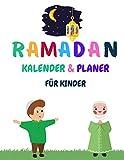 Ramadan kalender kinder: Geschenk für kinder , Ramadan Tagebuch zum Ausfüllen und Selberschreiben ,100 Seiten , ramadan kalender