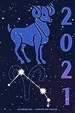 Kalender 2021 - Sternzeichen Widder: Kalender mit Sternzeichen | Wochenplaner mit 70 Seiten | 15,24 cm X 22,86 cm ( 6 X 9 Inches )