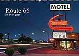 Route 66 im Südwesten (Wandkalender 2022 DIN A2 quer)