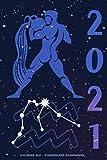 Kalender 2021 - Sternzeichen Wassermann: Schöner Kalender mit Sternzeichen | Wochenplaner mit 70 Seiten | 15,24 cm X 22,86 cm ( 6 X 9 Inches )