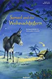 Samuel und der Weihnachtsstern. Ein Adventskalender mit einem großen Fensterbild (Adventskalender mit Geschichten für Kinder: Ein Buch zum Vorlesen und Basteln)