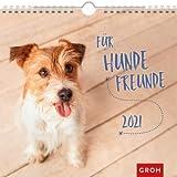 Für Hundefreunde - Kalender 2021 - Monatskalender - Groh-Verlag - Wandkalender mit stimmungsvollen Fotografien und Zitaten - 21 cm x 21,3 cm