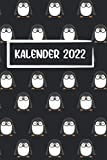 Kalender 2022: Pinguin Brillenpinguin - Jahresplaner von 01.01.2022 bis 31.12.2022 mit Monatsübersicht für 2022 und 2023 Platz für Notizen, DIN A5, 450 Seiten