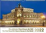 Opernhäuser, ein Musik-Kalender 2022, DIN A3: Die schönsten Opernhäuser der Welt – The Most Beautiful Opera Houses in the World