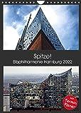 Spitze! Elbphilharmonie Hamburg 2022 (Wandkalender 2022 DIN A4 hoch)