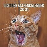 Lustiger Katzenkalender 2021: Weihnachtsgeschenk Katzenliebhaber, Geschenke für Katzenliebhaber