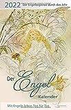Der Engel-Kalender 2022: Taschenkalender: Mit Engeln leben Tag für Tag
