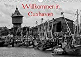 Willkommen in Cuxhaven (Wandkalender 2021 DIN A4 quer)