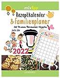 mixtipp: Rezeptkalender & Familienplaner 2022: Mit 87 neuen Thermomix®-Rezepten durchs Jahr 2022 (Kochen mit dem Thermomix®)