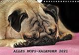 Alles Mops-Kalender 2021 (Wandkalender 2021 DIN A4 quer)