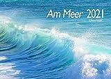Edition Seidel Premium Kalender am Meer 2021 DIN A3 Wandkalender Meer Inseln Strand Wasser