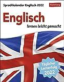 Sprachkalender Englisch - lernen leicht gemacht - Tagesabreißkalender 2022 mit Grammatik - & Wortschatztraining - zum Aufstellen oder Aufhängen - 12,5 x 16 cm: Sprachen lernen leicht gemacht