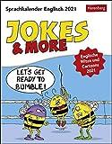Jokes & More - Sprachkalender Englisch - Britischer Humor - Englische Witze und Cartoons - Tagesabreißkalender 2021 - Tischkalender zum Aufstellen oder Aufhängen - Format 12,5 x 16 cm