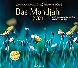 Das Mondjahr 2021: Garten-Wandkalender - Für Garten, Balkon und Terrasse - Das Original