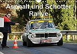 Asphalt und Schotter Rallye (Wandkalender 2021 DIN A4 quer)