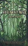 Hexenkalender 2020/2021 (Taschenbuch): Der Begleiter durchs Jahr für Hexen, Heiden, Druiden, Schamanen und andere Zauberwesen.