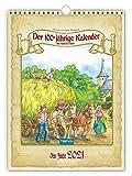 Classickalender 'Hundertjähriger Kalender' 2021: 24 x 33 cm, nach Mauritius Knauer