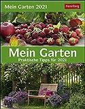 Mein Garten Kalender 2021: Praktische Tipps für 2021: Praktische Tipps. Wissenskalender