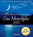 Das Mondjahr 2022: Abreißkalender - Das Original
