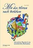 Mit den Hirten nach Betlehem: Fensterbild-Adventskalender mit Begleitheft