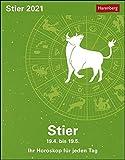 Stier Sternzeichenkalender 2021 - Tagesabreißkalender mit ausführlichem Tageshoroskop und Zitaten - Tischkalender zum Aufstellen oder Aufhängen - ... Horoskop für jeden Tag 19. April bis 19. Mai