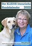 Der KLEINE literarische Hundekalender 2022: Literarischer Monatskalender