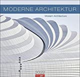 Moderne Architektur Kalender 2022 - großformatiger Wandkalender mit internationalem Monatskalendarium - 12 Farbfotos - 48 x 46 cm