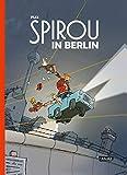 Spirou und Fantasio Spezial: Spirou in Berlin