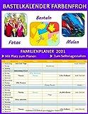 Bastelkalender Farbenfroh 2021 mit 5 Spalten - Foto-Basteln-Malen- Familienplaner 2021, Fotokalender zum Selbstgestalten. Familien-Timer 22x28 cm - ... Familienkalender und vorschau bis März 2022.