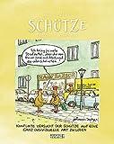 Schütze 2022: Sternzeichenkalender-Cartoonkalender als Wandkalender im Format 19 x 24 cm.