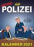 Uli Stein – Achtung! Polizei Kalender 2021: Monatskalender für die Wand
