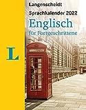 Langenscheidt Sprachkalender Englisch für Fortgeschrittene 2022: Tagesabreißkalender