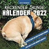 Kackender Hunde Kalender 2022: Jeden Monat ein neues amüsantes Hundefoto