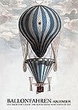 Ballonfahren Kalender (Wandkalender 2021 DIN A4 hoch)