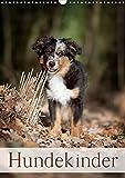 Hundekinder (Wandkalender 2021 DIN A3 hoch)