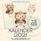 Kalender 2021 - Eule Tiermotiv - Mit 12 Schönen Eulen Aquarellbildern: Wandkalender 2021 Vögel Tiere für Kinder und Erwachsene im Vintage Stil - Monatskalender 2021 - Motiv: Eulen Aquarell