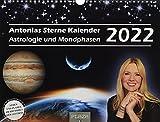 Antonias Sterne Kalender 2022: Astrologie und Mondphasen