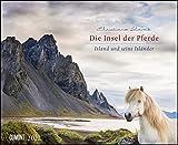 Die Insel der Pferde: Island und seine Isländer 2022 – Pferde- und Landschafts-Kalender – Querformat 52 x 42,5 cm