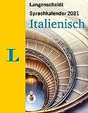 Langenscheidt Sprachkalender Italienisch 2021: Tagesabreißkalender: Tagesabreisskalender