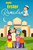Mein Erster Ramadan: Ramadan-Tagebuch für Kinder - Version für Jungen