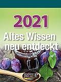 Altes Wissen neu entdeckt 2021: Aufstellbarer Tages-Abreisskalender mit überlieferten Haushaltstipps und Rezepten I 12 x 16 cm