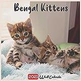 Bengal Kittens 2021 Wall Calendar: Official Bengal Kittens Calendar 2021, 18 Months