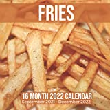 Fries 16 Month 2022 Calendar September 2021-December 2022: Fried Potatoes Square Photo Date Book Monthly Pages 8.5 x 8.5 Inch