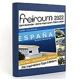 Freiraum-Kalender classic | ESPAÑA - Schöne Momente, Buchkalender 2022, Organizer (15 Monate) mit Inspirations-Tipps und Bildern, DIN A5