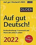 Duden - Auf gut Deutsch! - Kalender 2022 - Harenberg-Verlag - Tagesabreißkalender mit einer spannenden Reise durch die deutsche Sprache - 11 cm x 14 cm