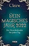 Dein magisches Jahr 2022: Der Hexenkalender für jeden Tag - Taschenkalender 10,0 x 15,5 cm