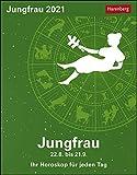 Jungfrau Sternzeichenkalender 2021 - Tagesabreißkalender mit ausführlichem Tageshoroskop und Zitaten - Tischkalender zum Aufstellen oder Aufhängen - Format 11 x 14 cm: Ihr Horoskop für jeden Tag