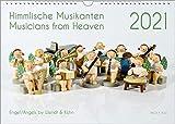 Der Engel-Kalender, ein Musik-Kalender 2021, DIN A3: Himmlische Musikanten – Musicians from Heaven